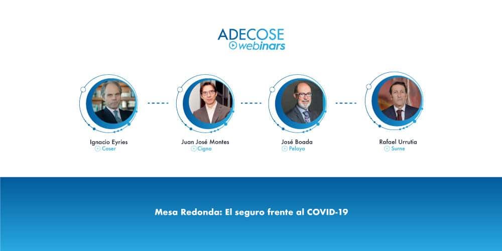 ADECOSE analiza la actuación del seguro frente al Covid-19 con los líderes de Caser, Cigna España, Pelayo y Surne
