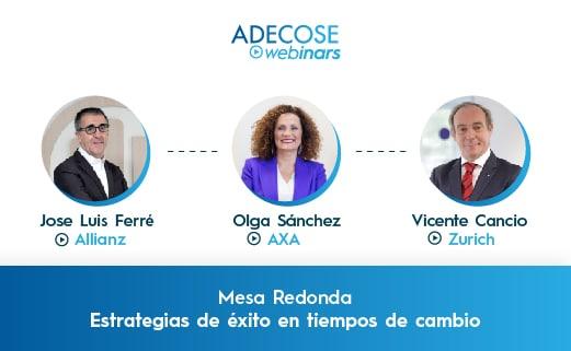 ADECOSE invita a los CEOs de Allianz, AXA y Zurich para debatir sobre las nuevas estrategias implementadas tras la pandemia